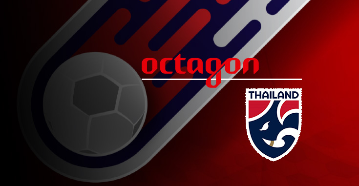 OCTAGON AND THE FOOTBALL ASSOCIATION OF THAILAND ANNOUNCE